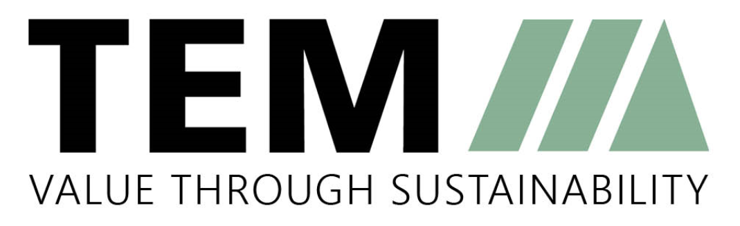 TEM – Value through sustainability